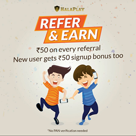 HalaPlay Refer And Earn Program
