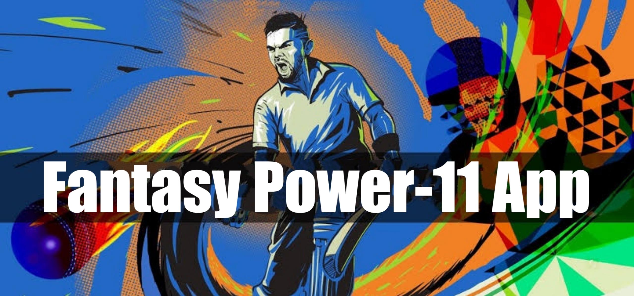 Fantasy Power-11 Referral Code, App Review & Play Fantasy Cricket