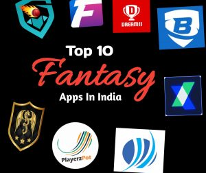 Top 10 Fantasy Apps To Play Fantasy Cricket & Sports In India