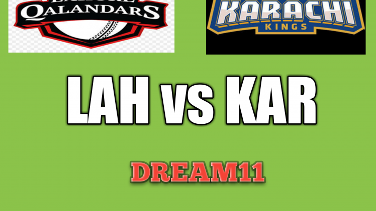 LAH-vs-KAR-Dream11-Team-Prediction