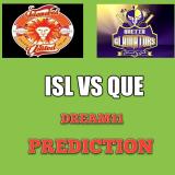 ISL vs QUE Dream11 Team Prediction PSL 9th Match
