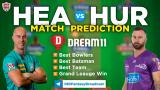 HUR vs HEA Dream11 Team Prediction Match-20 BBL 2020-21