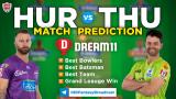 THU vs HUR Dream11 Team Prediction Match-43 BBL 2020-21