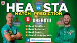 HEA vs STA Dream11 Team Prediction Match-32 BBL 2020-21