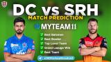 DC vs SRH MyTeam11 Fantasy Team Prediction Match-11 IPL 2020