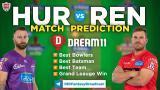 REN vs HUR Dream11 Team Prediction Match-55 BBL 2020-21