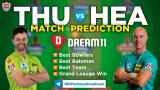 THU vs HEA Dream11 Team Prediction Knockout Match BBL 2020-21